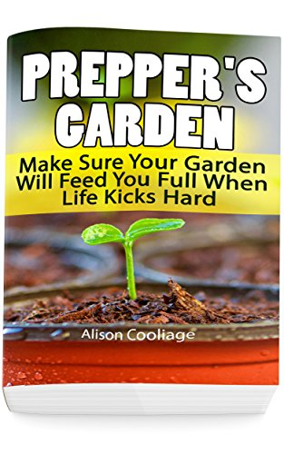 preppers-garden-make-sure-your-garden-will-feed-you-full-when-life-kicks-hard-backyard-gardening-sur