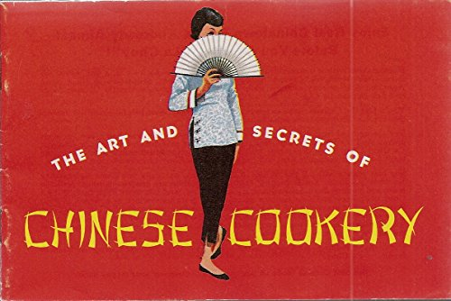 the-art-and-secrets-of-chinese-cookery