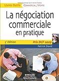 La négociation commerciale en pratique - Prix DCF Paris 2009