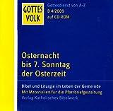 Gottes Volk LJ B4/2009 CD-ROM: Osternacht bis 7. Sonntag der Osterzeit Bild