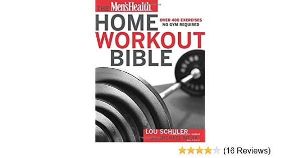 The Men's Health Home Workout Bible: Amazon co uk: Mike et al Mejia
