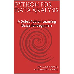 Python for Data Analysis: A Quick Python Learning Guide for Beginners