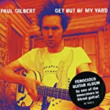 Songtexte von Paul Gilbert - Get Out of My Yard