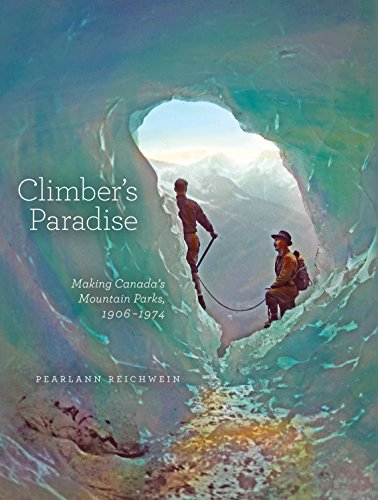 climbers-paradise-making-canadas-mountain-parks-1906-1974-mountain-cairns-a-series-on-the-history-an