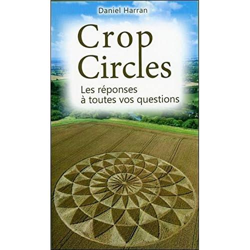 Crop Circles - Les réponses à toutes vos questions