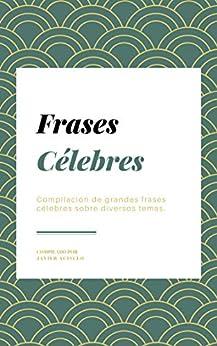 Pdf Descargar Frases Célebres Compilación De Grandes Frases