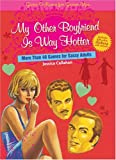 Best Sterling Book Boyfriends - My Other Boyfriend Is Way Hotter: More Than Review