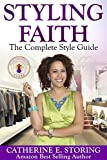 Image de Styling Faith: The Complete Style Guide (English Edition)