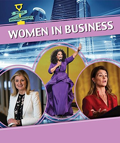 women-in-business-women-groundbreakers