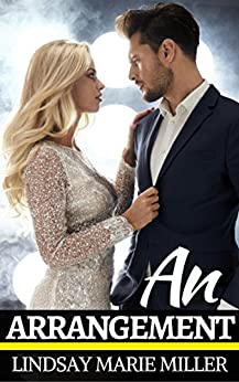 An Arrangement: A Billionaire Marriage of Convenience Romance (Summer in New York Book 1) by [Miller, Lindsay Marie]