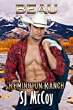 Beau (Remington Ranch Book 4)