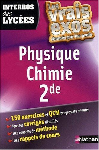 Physique Chimie 2de : les interros des lycées