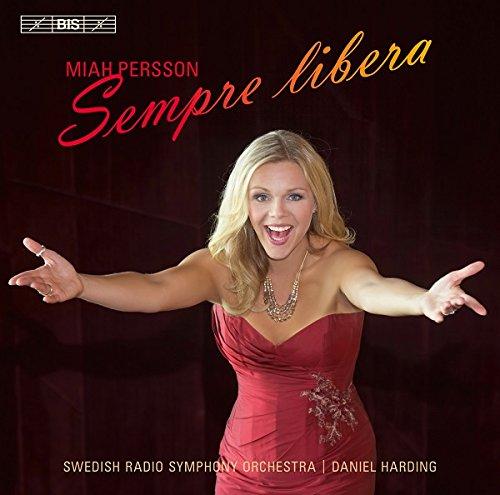 sempre-libera-miah-persson-swedish-radio-symphony-orchestra-katarina-karneus-andrew-staples-daniel-h