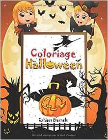 Coloriage Halloween Livre De Coloriage Pour Enfants Avec 40 Dessins D Halloween Peinture Magique Halloween Coloriage Halloween Enfant Amazon Fr Eternels Cahiers Livres