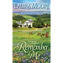 [Remember Me] (By: Laura Moore) [published: February, 2010]