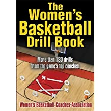The Women's Basketball Drill Book (The Drill Book Series)