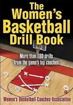 The Women's Basketball Drill Book par [Women's Basketball Coaches Association]