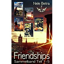Friendships - Sammelband (German Edition)