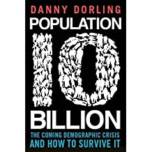 [(Population 10 Billion)] [ By (author) Danny Dorling ] [June, 2013]