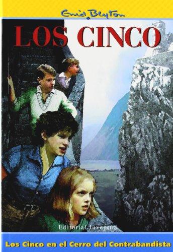 Los cinco en el cerro del contrabandista (EL CLUB DE LOS CINCO) por Blyton-Los Cinco