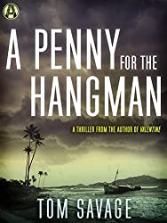 A Penny for the Hangman: A Thriller