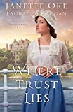 Where Trust Lies (Return to the Canadian West Book #2) (English Edition)