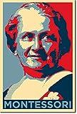 TPCK Maria Montessori Kunstdruck (Obama Hope Parodie) Hochglanz Foto Poster - Maße: 30 x 20 cm