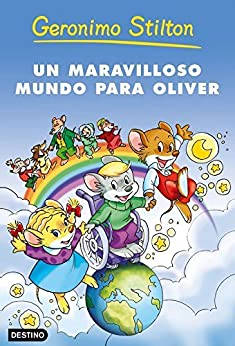 Un maravilloso mundo para Oliver (Geronimo Stilton nº 1