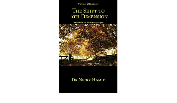 The Shift to 5th Dimension: Reminders for Awakening Angels