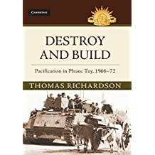 Destroy and Build: Pacification in Phuoc Thuy, 1966–1972