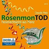 RosenmonTOD. 5 CDs+1 MP3-CD . Fassenachtskrimi aus Mainz