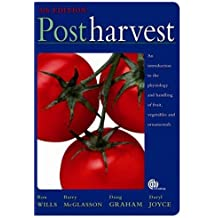 Postharvest: An introduction to the physiology and handling of fruit, vegetables and ornamentals, 5th edition (Cabi Publishing)