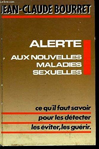Alerte aux nouvelles maladies sexuelles : SIDA. chlamydiae, mycoplasmes, herpès