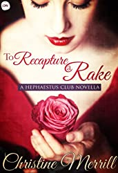 To Recapture a Rake: A Hephaestus Club Novella (English Edition)