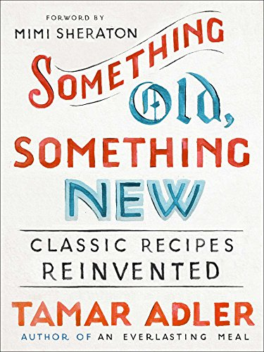 something-old-something-new-classic-recipes-reinvented