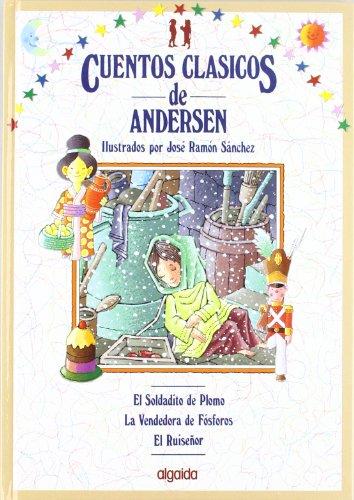 Cuentos clásicos. Vol. III: Cuentos de Andersen: 3 (Infantil - Juvenil - Colección Cuentos Clásicos - Volúmenes En Cartoné)