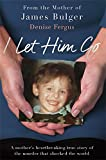 I Let Him Go: The heartbreaking book from - Best Reviews Guide