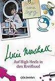 Auf High Heels in den Krei??saal by Lucie Marshall (2014-09-15)