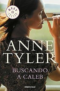Buscando a Caleb par Anne Tyler