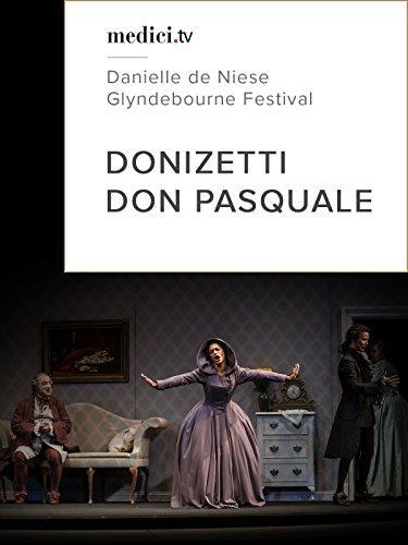 Donizetti, Don Pasquale - Glyndebourne Festival [OV]