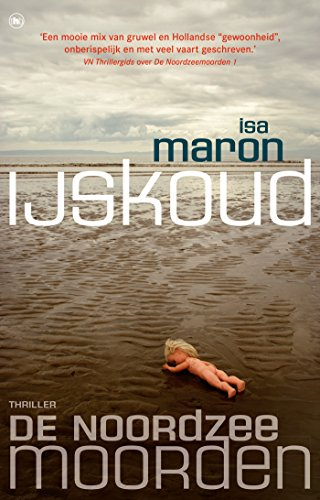 De Noordzeemoorden 2 IJskoud (Dutch Edition) por Isa Maron