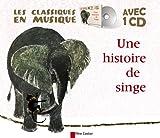 Une histoire de singe (1CD audio)