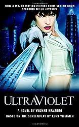 Ultraviolet by Yvonne Navarro (2006-08-03)