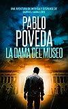 La Dama del Museo: Una aventura de intriga y suspense de Gabriel Caballero (Series detective privado crimen y misterio nº 8)