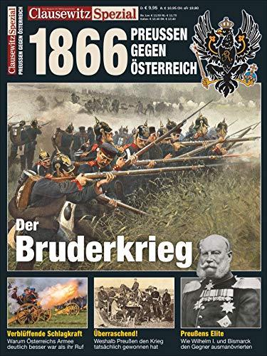 Der Deutsche Krieg 1866: Clausewitz Spezial 24