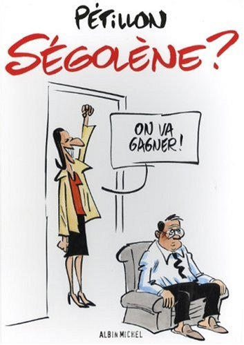 Ségolène ? par Pétillon
