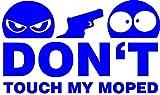Don't Touch My Moped Aufkleber Sticker JDM Motorrad blau ca. 11x7 cm