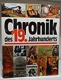 Chronik des 19. Jahrhunderts -
