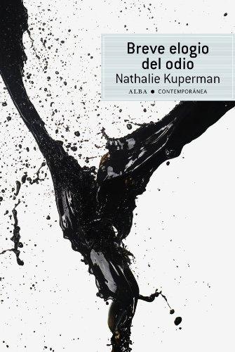 Breve elogio del odio (Contemporánea) por Nathalie Kuperman