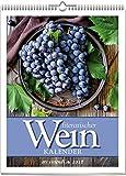 Literarischer Wein-Kalender 2018: vierfarbiger Wochewandkalender. Format 24 x 30 cm